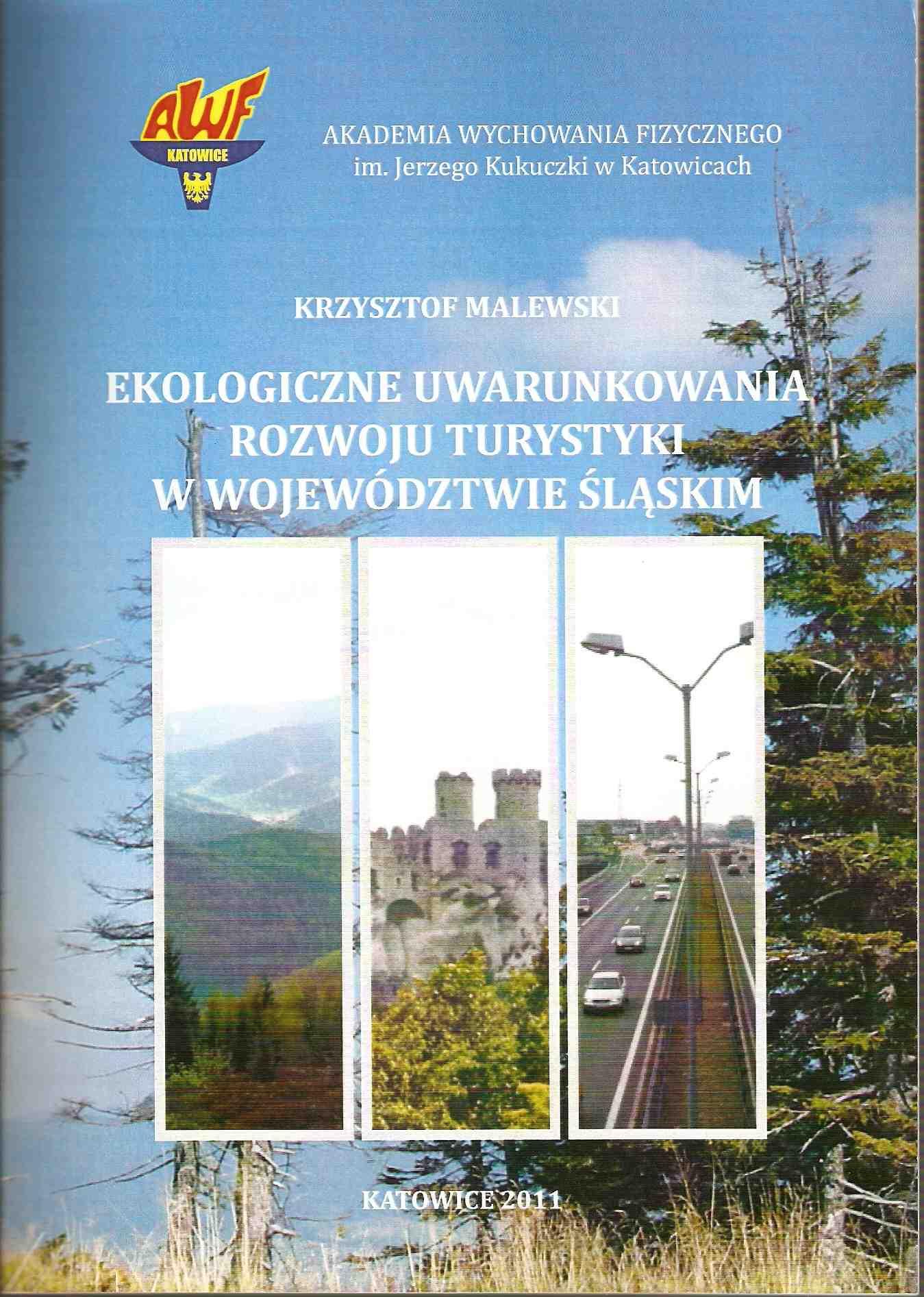 Ekologiczne uwarunkowania rozwoju turystyki w województwie śląskim