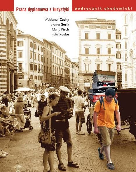 Praca dyplomowa z turystyki: podręcznik akademicki