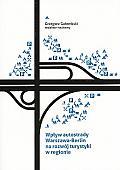 Wpływ autostrady Warszawa-Berlin na rozwój turystyki w regionie