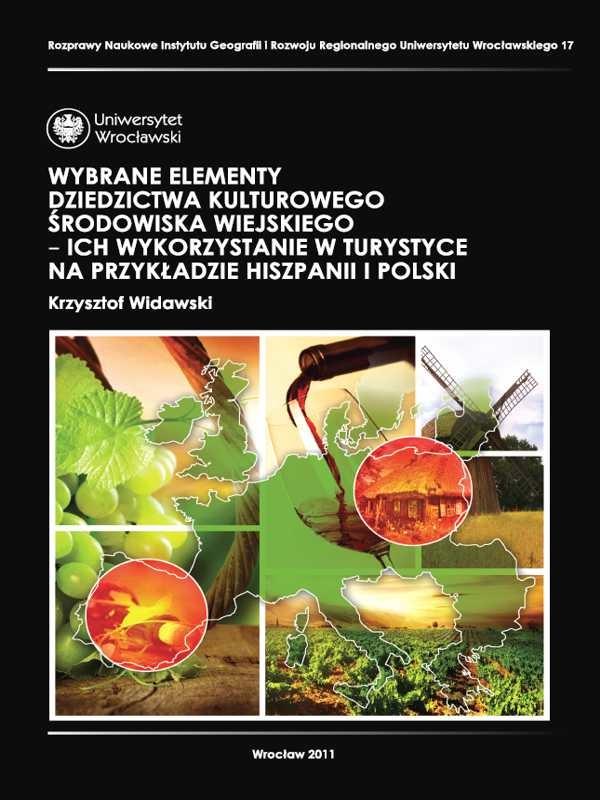 Wybrane elementy dziedzictwa kulturowego środowiska wiejskiego - ich wykorzystanie w turystyce na przykładzie Hiszpanii i Polski
